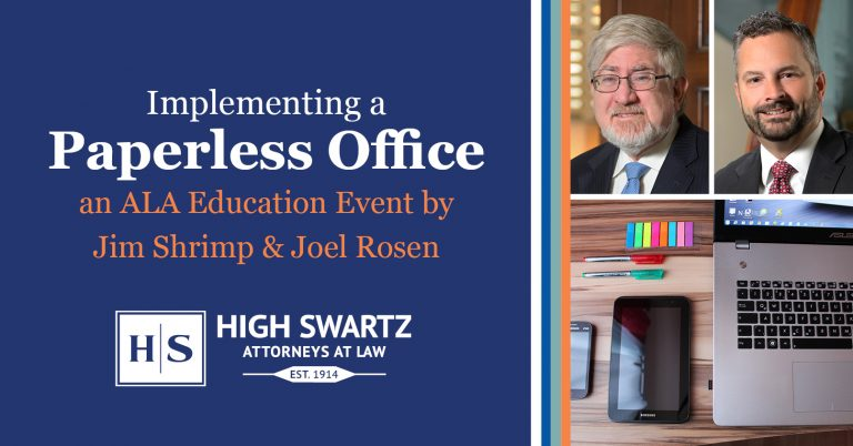paperless office cle by high swartz law firm